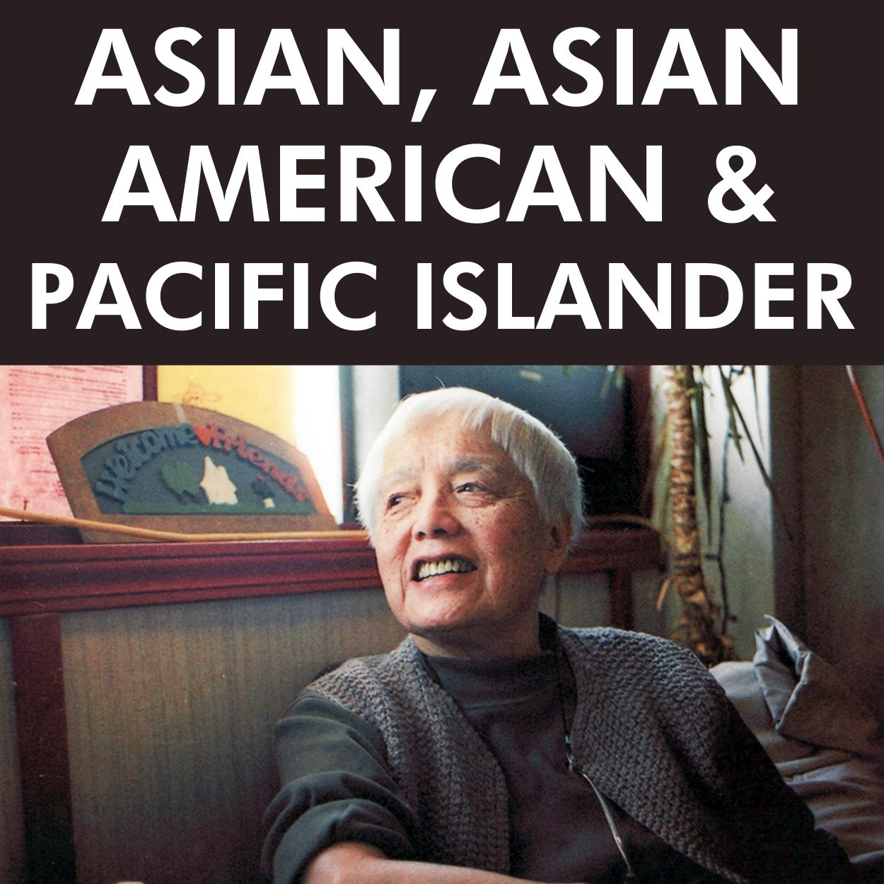 ASIAN & ASIAN AMERICAN VOICES