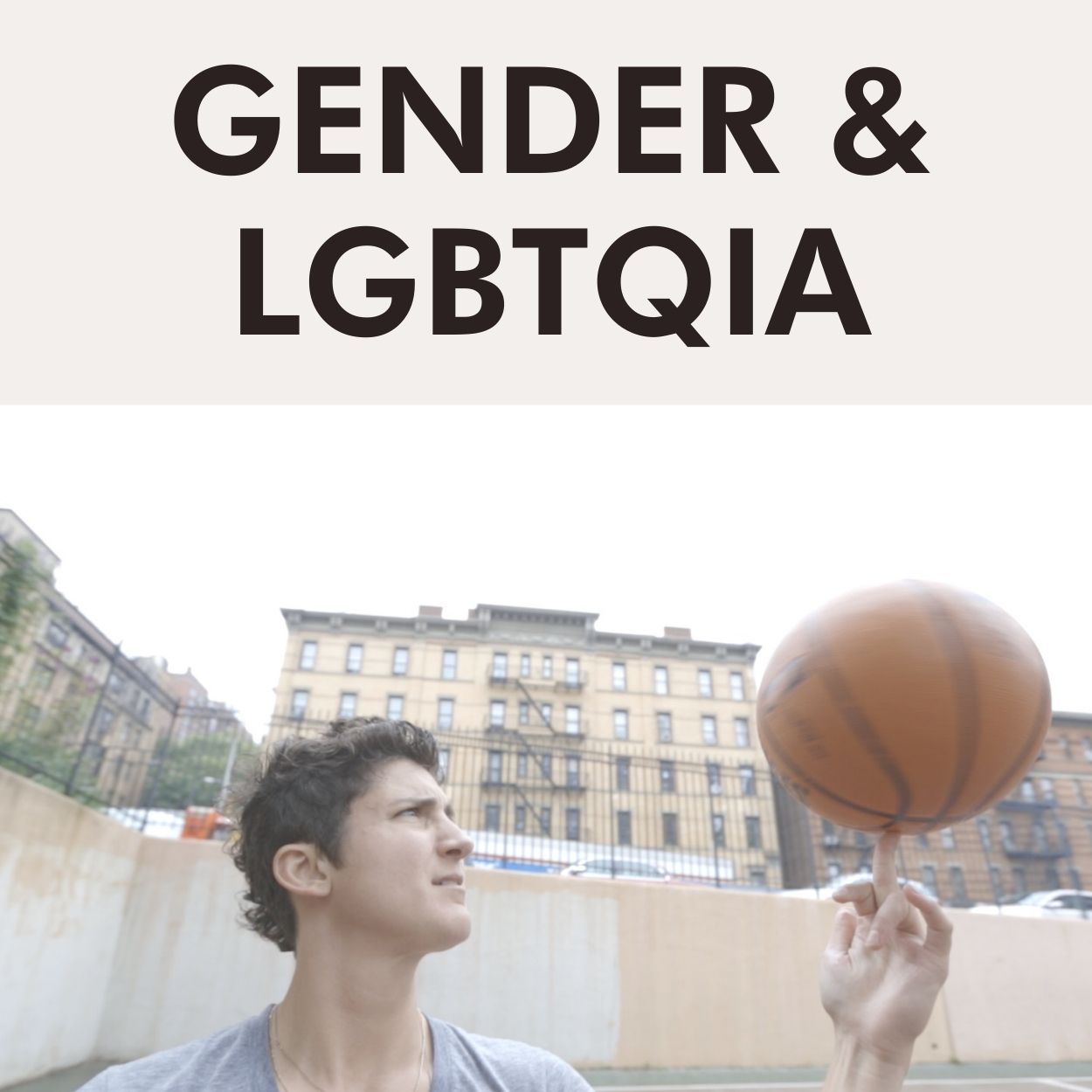 GENDER & LGBTQ+ (4)