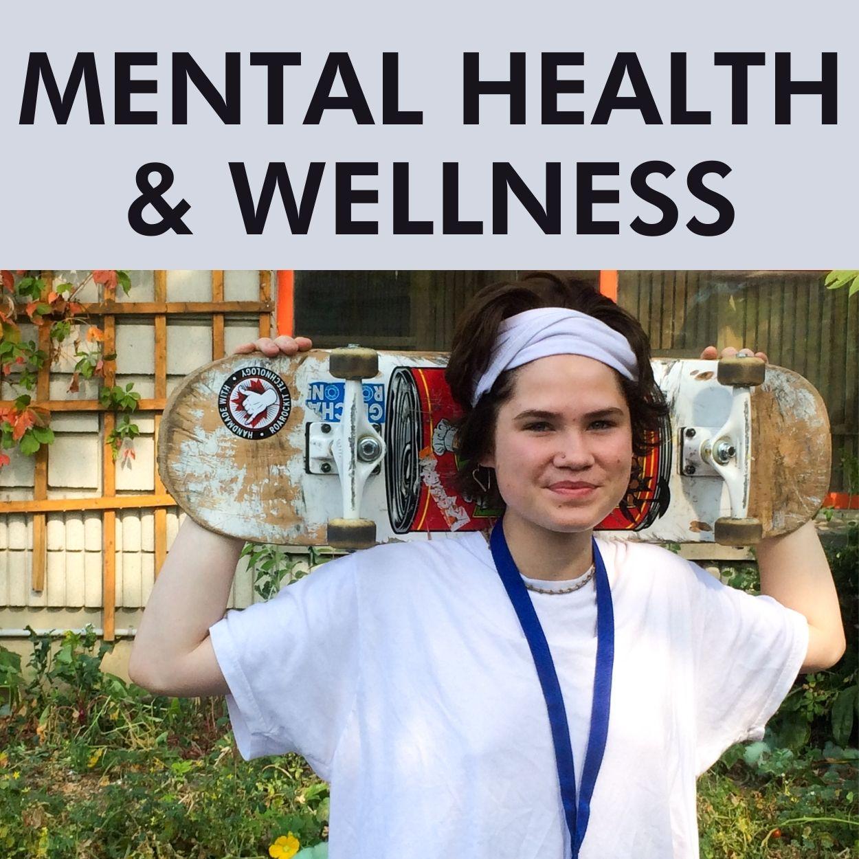 MENTAL HEALTH & WELLNESS (2)
