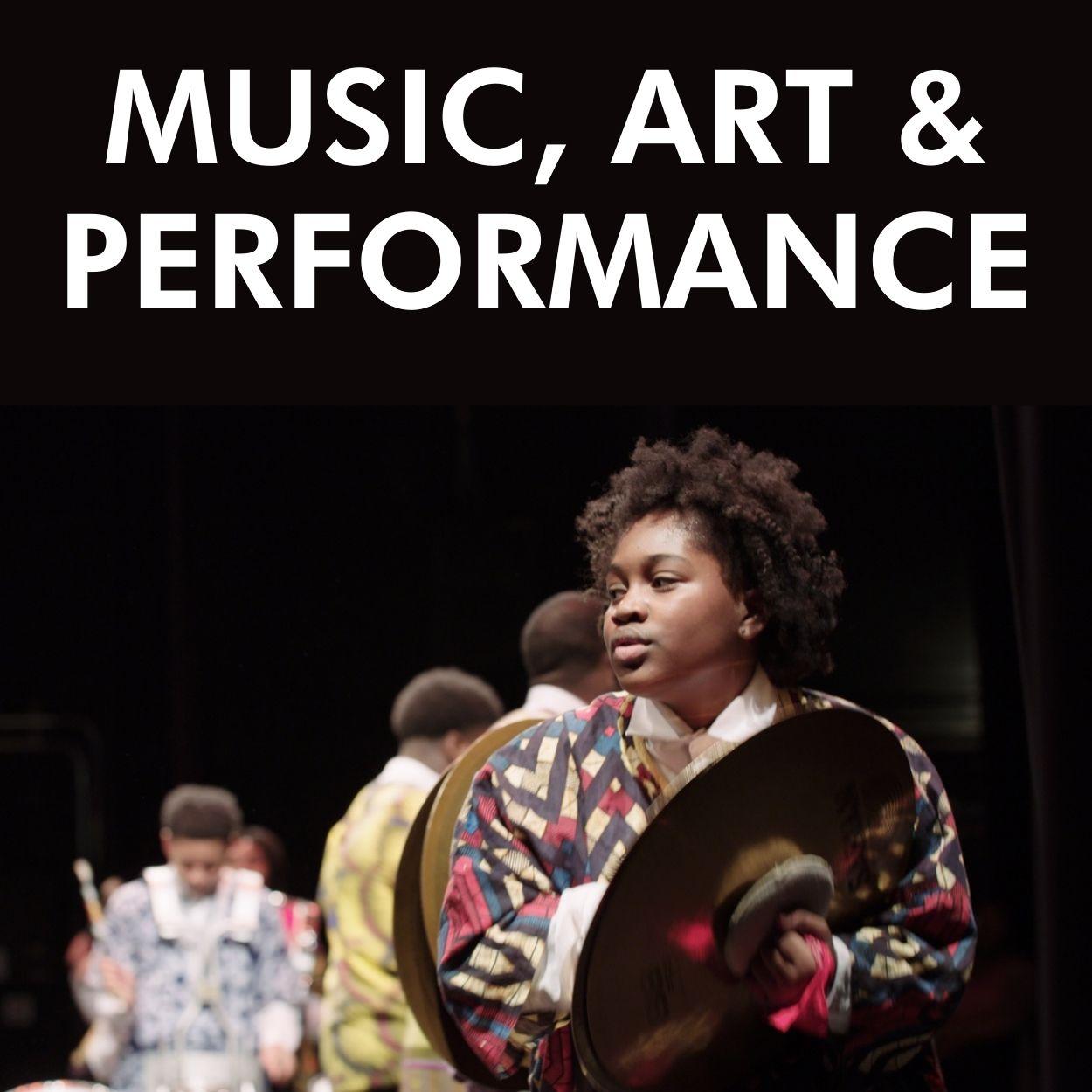MUSIC, ART & PERFORMANCE (3)